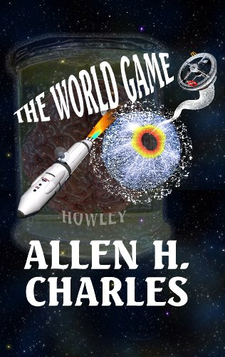 Book: The World Game by Allen H. Charles