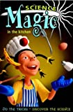 Science Magic: In the Kitchen (0199111545) by Robinson, Richard