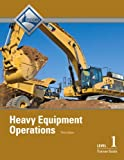 Heavy Equipment Operations Level 1 Trainee Guide, Paperback...