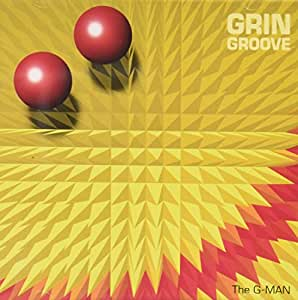 The G-Man - Grin Groove