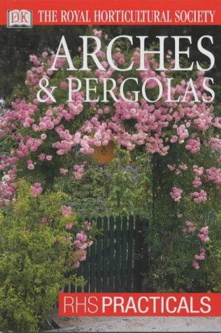 Arches & Pergolas (RHS Practicals)