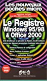 La base de registres Windows 95/98 et Office 2000