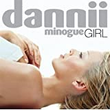 Girl (2CD Remastered and Expanded)by Dannii Minogue