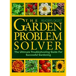Garden Problem Solver Editors of Reader's Digest