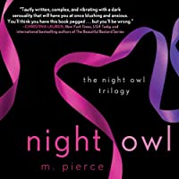 Night Owl: The Night Owl Trilogy, Book 1 (       UNABRIDGED) by M. Pierce Narrated by Julia Duvall