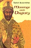 Marriage and Virginity (Works of Saint Augustine: A Translation for the 21st Century) (1565482220) by Rotelle ,John E.