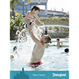 Disneyland Resort: Chapter 5, Resort Hotels ~ Disney