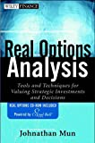 Real options analysis:tools and techniques for valuing strategic investments and decisions