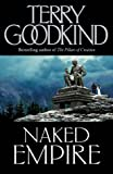 Naked Empire (0007145586) by Goodkind, Terry