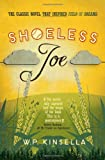 Shoeless Joe (0007497474) by Kinsella, W. P.