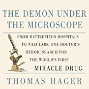 The Demon Under The Microscope | [Thomas Hager]