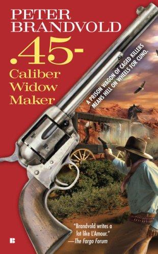 Image for .45-Caliber Widow Maker