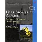User Stories Applied: For Agile Software Developmentpar Mike Cohn