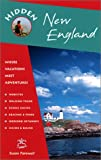 img - for Hidden New England: Including Connecticut, Maine, Massachusetts, New Hampshire, Rhode Island & Vermont (Hidden New England, 7th ed) book / textbook / text book