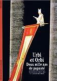 echange, troc Francesco Chiovaro, Gérard Bessière - Urbi et Orbi : Deux mille ans de papauté