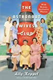 img - for The Astronaut Wives Club: A True Story book / textbook / text book