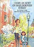 I Have an Aunt on Marlborough Street (0027517012) by Lasky, Kathryn