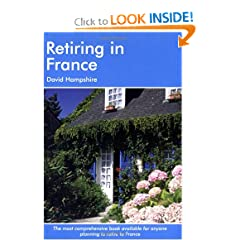 Retiring in France: A Survival Handbook