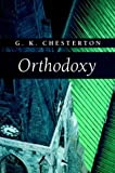 Orthodoxy (1573832855) by G. K. Chesterton