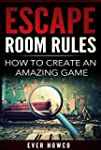 Escape Room Rules - How To Create An...