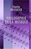 echange, troc Charles Beauquier - Philosophie de la musique