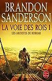 """Afficher """"Les Archives de Roshar n° 1<br /> La Voie des rois. T1"""""""