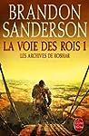 ARCHIVES DE ROSHAR (LES) T.01 : LA VO...