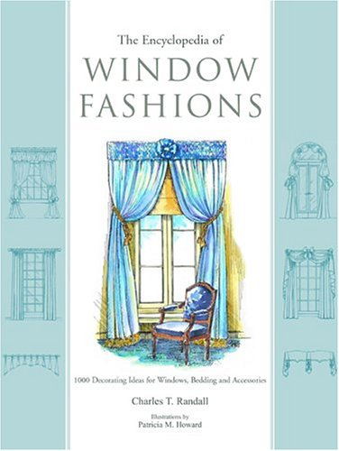 Encyclopedia of Window Fashions