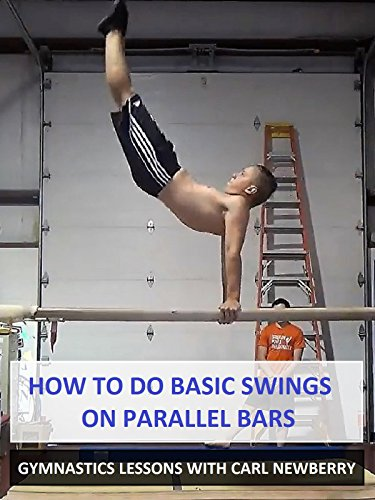 How to Do Basic Swings on Parallel Bars