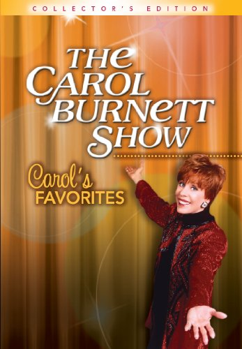 Cover art for  The Carol Burnett Show: Carol's Favorites (Collectors Edition)