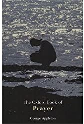 The Oxford Book of Prayer (Oxford Books of Prose)
