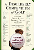img - for A Disorderly Compendium of Golf book / textbook / text book