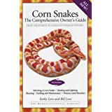 Corn Snakes The Comprehensive Owner's Guide (The Herpetocultural Library)by Kathy Love