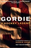 img - for Gordie: A Hockey Legend book / textbook / text book