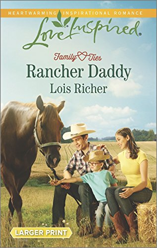 Rancher Daddy (Family Ties (Love Inspired))