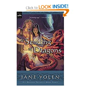 A Sending of Dragons: The Pit Dragon Chronicles, Volume Three by Jane Yolen