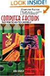 Computer Factoids: Tales from the Hig...