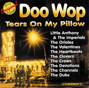 Original album cover of Doo Wop: Tears on My Pillow by Various Artists