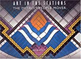 img - for Art In The Stations: The Detroit People Mover book / textbook / text book