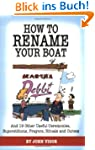 How to Rename Your Boat: And 19 Other...
