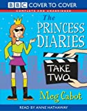 The Princess Diaries: Take Two (BBC Cover to Cover) Meg Cabot