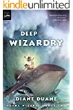 Deep Wizardry: Young Wizards, Book Two (Young Wizards Series 2)