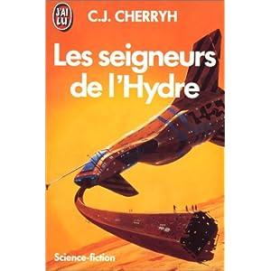 Cherryh C.J. - Les seigneurs de l'Hydre - L'ère du rapprochement T1 5139YB1911L._SL500_AA300_