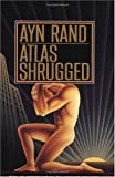 Altas Shrugged by Ayn Rand
