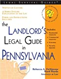 The Landlord's Legal Guide in Pennsylvania (Legal Survival Guides)
