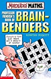 Professor Fiendishs Book of Brain Bender (0439950007) by Poskitt, Kjartan