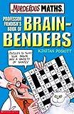 Professor Fiendish's Book of Brain-benders (Murderous Maths) (0439950007) by Poskitt, Kjartan