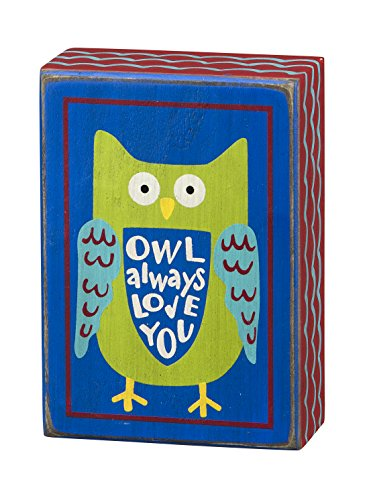 Primitives by Kathy Box Sign, 3.5-Inch by 5-Inch, Owl Always Love You