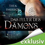Das Feuer des Dämons (Elder Races 4) | Thea Harrison