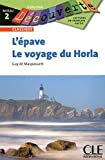 L'Epave ; Le voyage du Horla Niveau 2
